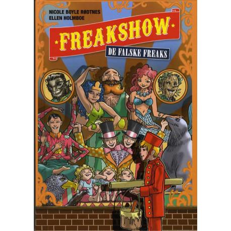Freakshow 1: De falske freaks