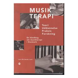 Musikterapi: Teori – Uddannelse – Praksis – Forskning