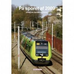 På sporet af: årbog om danske jernbaner (Årgang 2009)