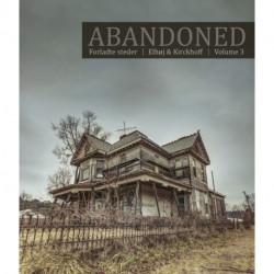 Abandoned Vol. 3: Forladte steder