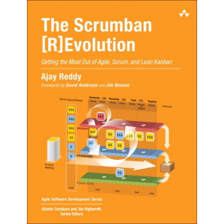 The Scrumban [R]Evolution, The: Getting the Most Out of Agile, Scrum, and Lean Kanban