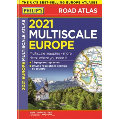 2021 Philip's Multiscale Road Atlas Europe: (A4 Flexiback)
