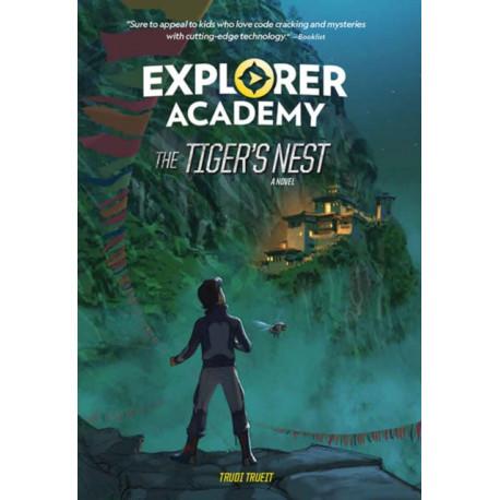 Explorer Academy: The Tiger's Nest (Book 5)