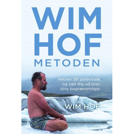 Wim Hof-metoden: Aktiver dit potentiale og sæt dig ud over dine begrænsninger