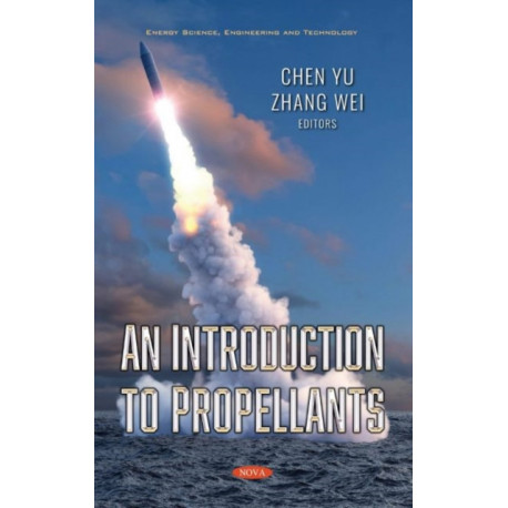 An Introduction to Propellants