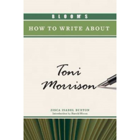 Bloom's How to Write About Toni Morrison