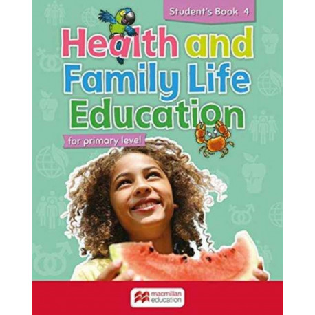 Health and Family Life Education Student's Book 4: for primary level
