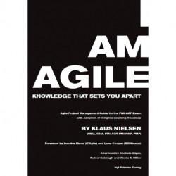 I am Agile: Knowledge that sets you apart