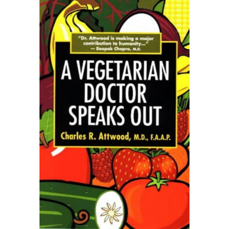 A Vegetarian Doctor Speaks out