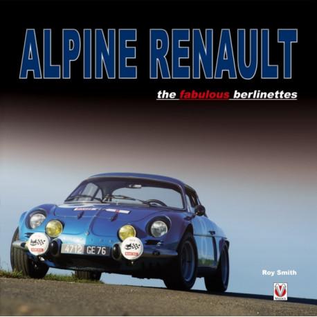 Alpine Renault: The Fabulous Berlinettes