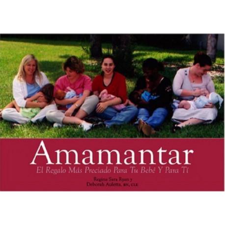 Amamantar: Un Regalo Invaluable Para Tu Bebe y Para Ti