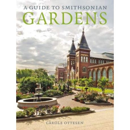 Guide to Smithsonian Gardens