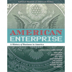 American Enterprise: A History of Business in America