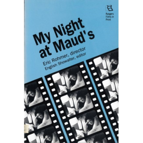 My Night at Maud'S: Directed by Eric Rohmer