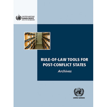 Rule-of-law tools for post-conflict states: archives