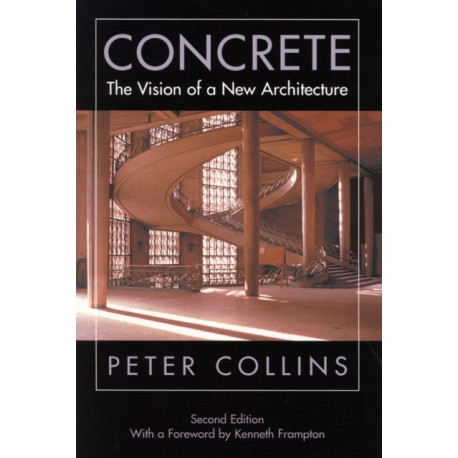 Concrete: The Vision of a New Architecture, Second Edition