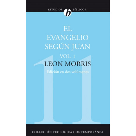El Evangelio Segun Juan, Vol. 1