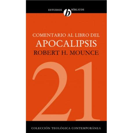 Comentario Al Libro del Apocalipsis - the Book of Revelation