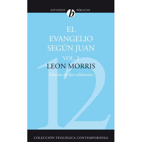 El Evangelio Segun Juan, Vol. 2