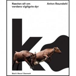 Ko – næsten alt om verdens vigtigste dyr: Bind 1: Racer i Danmark.