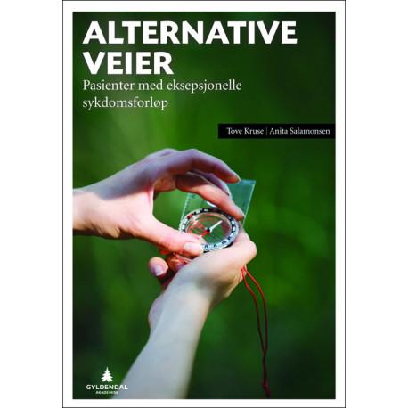 Alternative veier : pasienter med eksepsjonelle sykdomsforløp: pasienter med eksepsjonelle sykdomsforløp