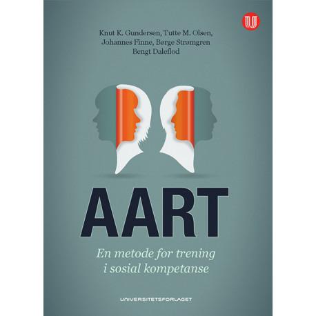AART : en metode for trening i sosial kompetanse: en metode for trening i sosial kompetanse
