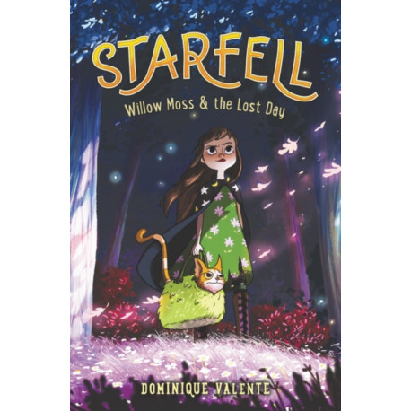 Starfell -1: Willow Moss & the Lost Day