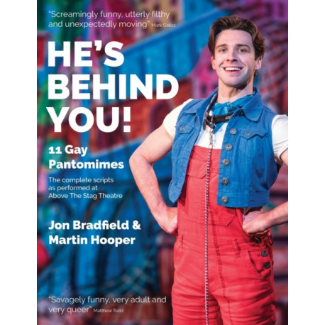 He's Behind You: Eleven Gay Pantomimes