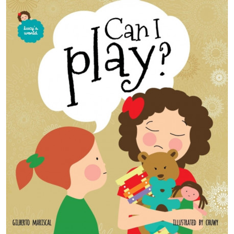 Can I play?: An illustrated book for kids about sharing
