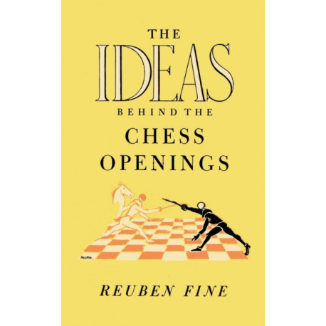 The Ideas Behind the Chess Openings