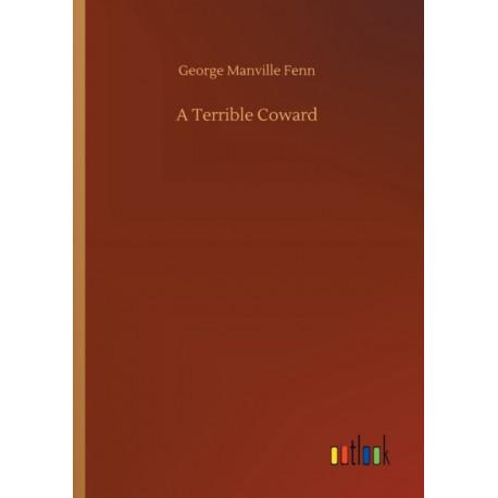 A Terrible Coward