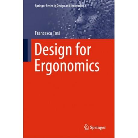 Design for Ergonomics