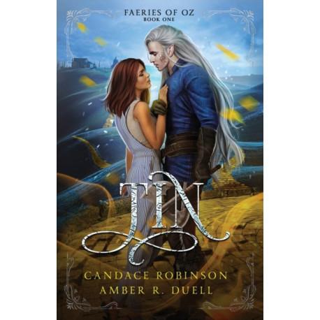 Tin (Faeries of Oz, -1)