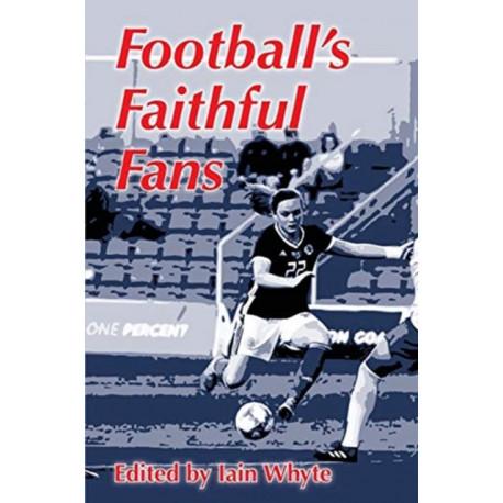 Football's Faithful Fans