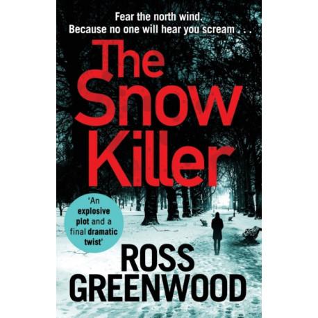 The Snow Killer: The start of an explosive new crime series for 2019