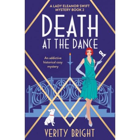 Death at the Dance: An addictive historical cozy mystery