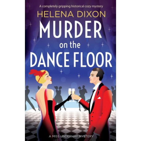 Murder on the Dance Floor: A completely gripping historical cozy mystery