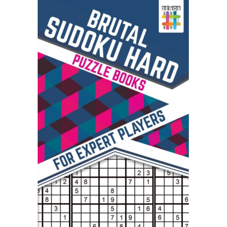 Brutal Sudoku Hard Puzzle Books for Expert Players