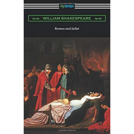Romeo and Juliet: (Annotated by Henry N. Hudson with an Introduction by Charles Harold Herford)