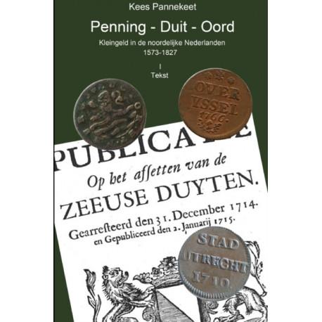 Penning - Duit - Oord, Kleingeld in De Noordelijke Nederlanden