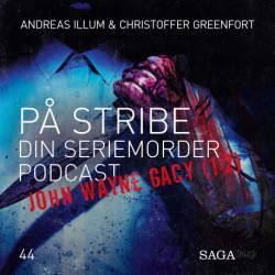 På Stribe - din seriemorderpodcast (John Wayne Gacy 1:2)