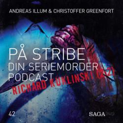 På Stribe - din seriemorderpodcast (Richard Kuklinski 2:2)