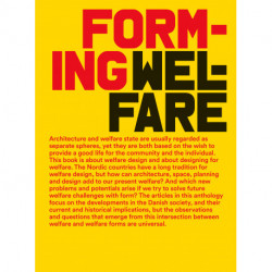 Forming Welfare