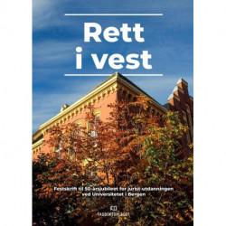 Rett i vest : : festskrift til 50-årsjubileet for jurist-utdanningen ved Universitetet i Bergen: festskrift til 50-årsjubileet for jurist-utdanningen ved Universitetet i Bergen