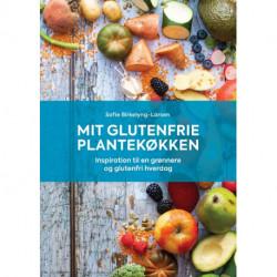 Mit glutenfrie plantekøkken: Inspiration til en grønnere og glutenfri hverdag