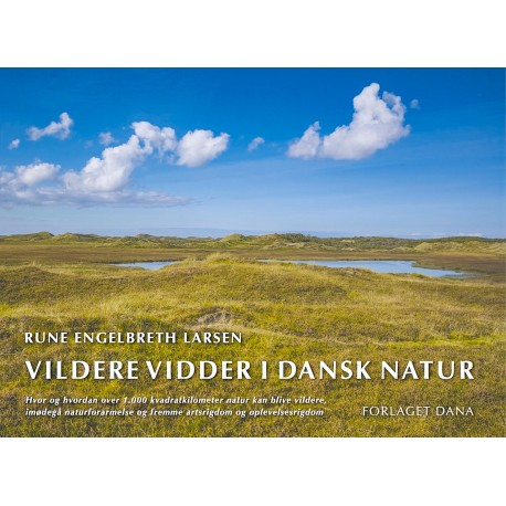 Vildere vidder i dansk natur