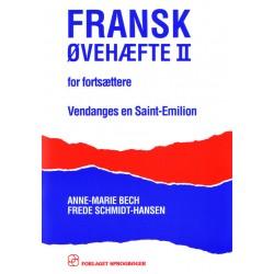Fransk øvehæfte II for fortsættere: Vendanges en Saint-Emilion