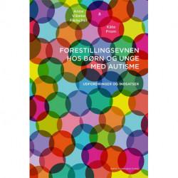 Forestillingsevnen hos børn og unge med autisme: Udfordringer og indsatser