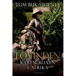 Løvinden: Karen Blixen i Afrika