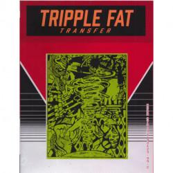 Tripple fat transfer